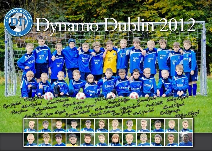 O DU                      O DU        AM        B               AM        B                           Dynamo Dublin 2012  ...