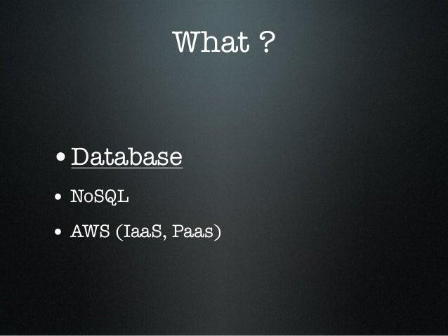 NoSQL and AWS Dynamodb Slide 3
