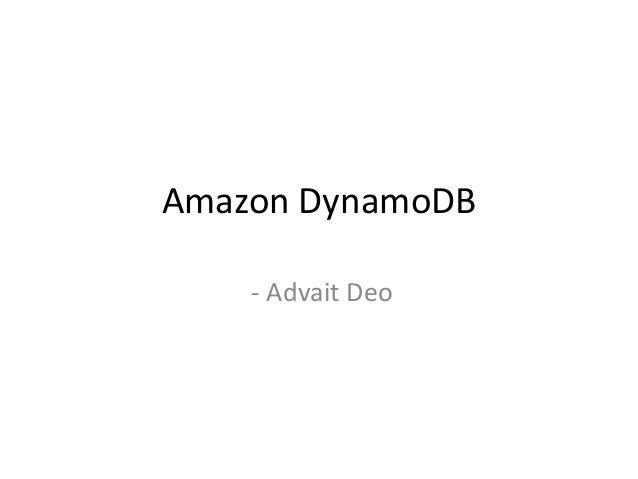 Amazon DynamoDB - Advait Deo