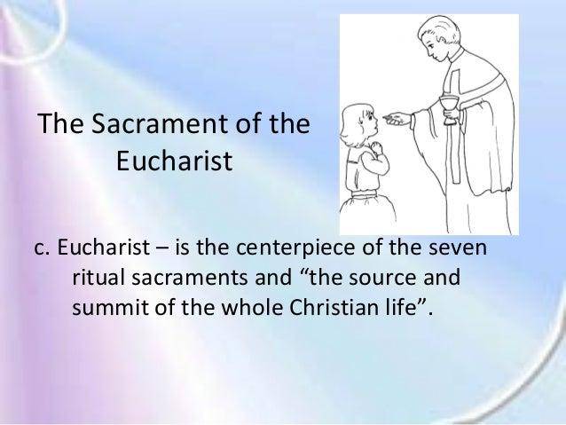 The Eucharist: