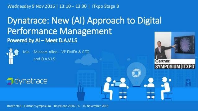 Dynatrace: New Approach to Digital Performance Management - Gartner S…