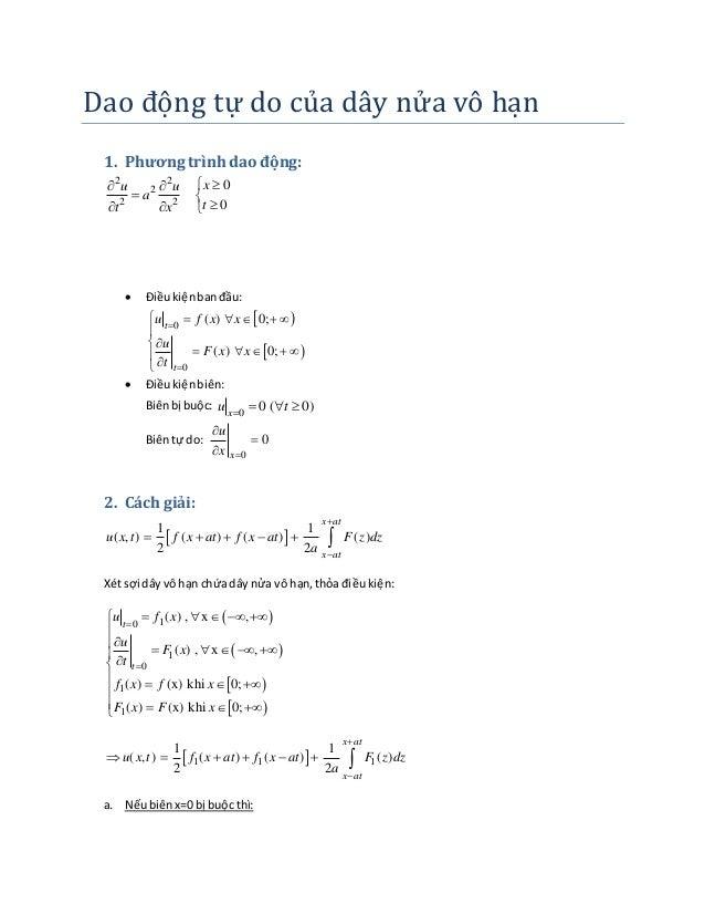 Dao đo ng tự do củ a da y nự a vo ha n  1. Phương trình dao động:  2 2       2     2 2  0  0  u u x  a  t x t    ...