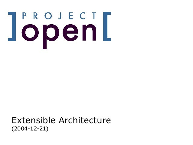 Extensible Architecture(2004-12-21)