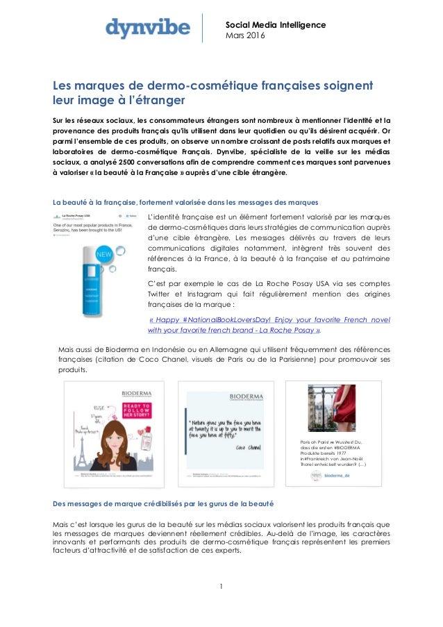 1 Social Media Intelligence Mars 2016 Les marques de dermo-cosmétique françaises soignent leur image à l'étranger Sur les ...