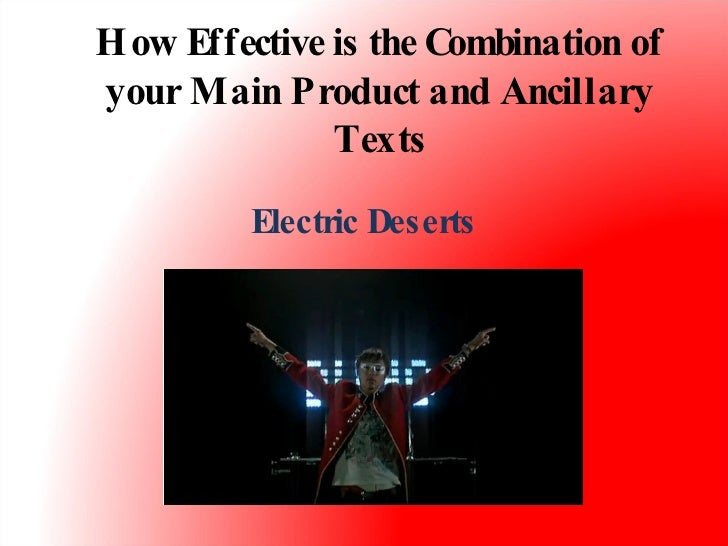How Effective is the Combination of your Main Product and Ancillary Texts Electric Deserts