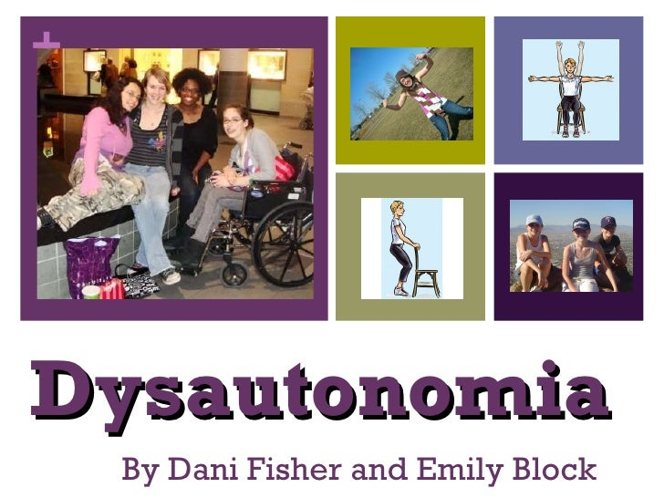 Dysautonomia By Dani Fisher and Emily Block