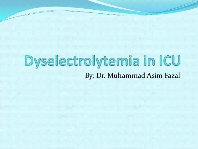By: Dr. Muhammad Asim Fazal