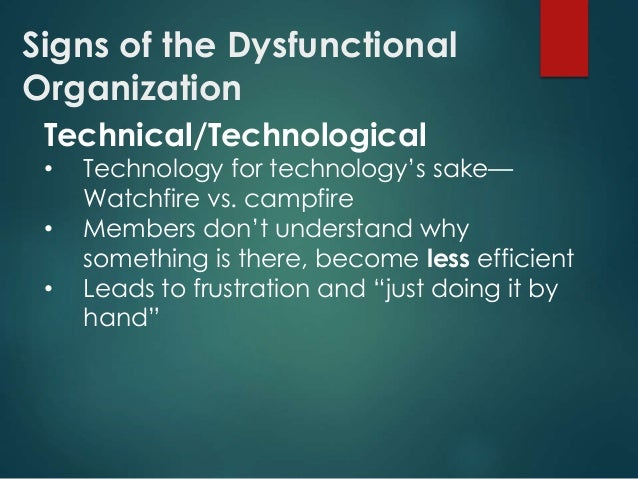 dysfunctional behaviour in organisations Dysfunctional conflict is unhealthy disagreement that occurs between  functional vs dysfunctional conflict in organizations: differences and mediation related.