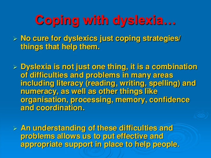 How to cope with dyslexia