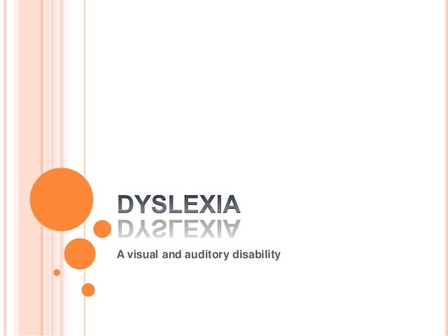 A visual and auditory disability