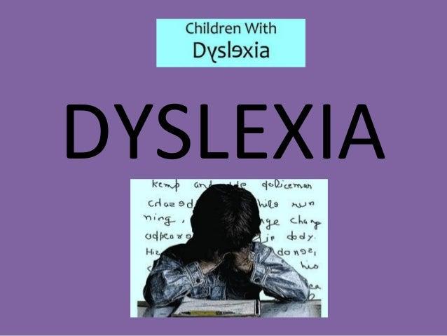 Dyslexia  Slide 2