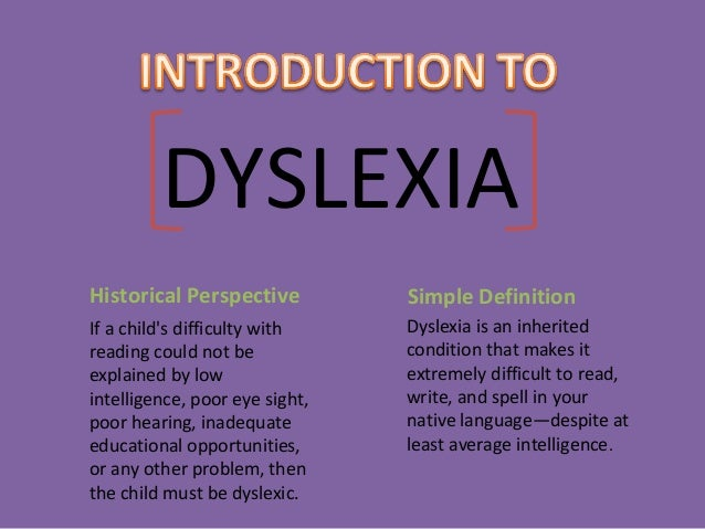 Dyslexia  Slide 3