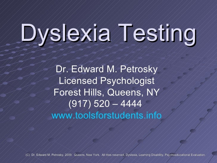 Dyslexia Testing                    Dr. Edward M. Petrosky                    Licensed Psychologist                   Fore...