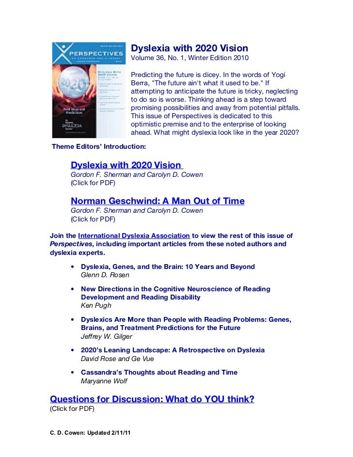 Dyslexia with 2020 Vision                               Volume 36, No. 1, Winter Edition 2010                             ...