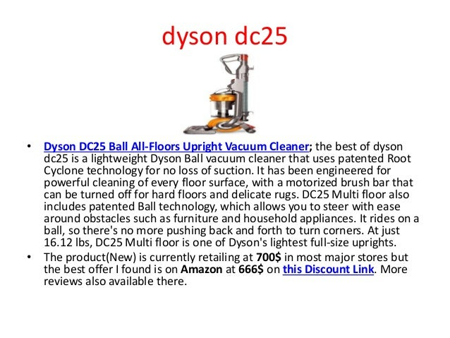 dyson dc25 • Dyson DC25 Ball All-Floors Upright Vacuum Cleaner; the best of dyson dc25 is a lightweight Dyson Ball vacuum ...