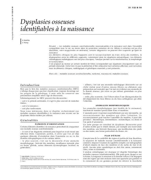 Dysplasies osseuses  identifiables à la naissance  G Kalifa  S Ferey  Résumé. – Les maladies osseuses constitutionnelles r...