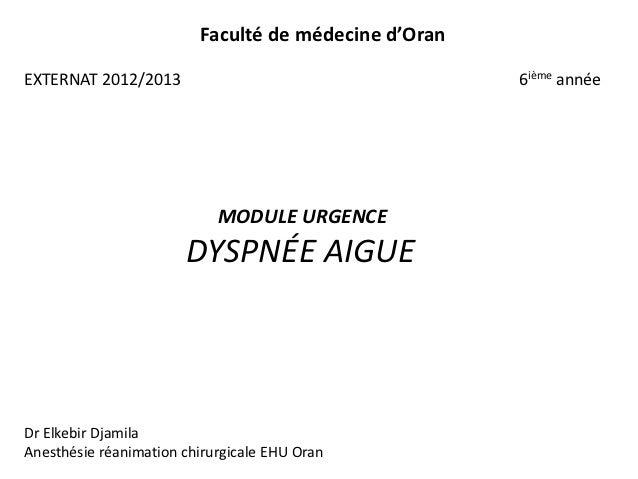 Faculté de médecine d'OranEXTERNAT 2012/2013                                    6ième année                            MOD...
