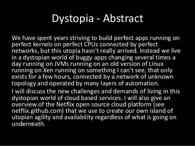 Dystopia - AbstractWe have spent years striving to build perfect apps running onperfect kernels on perfect CPUs connected ...