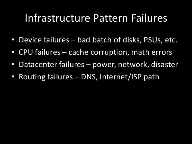 Software Stack Pattern Failures• Time bombs – Counter wrap, memory leak• Date bombs - Leap year, leap second, epoch• Expir...
