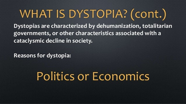Dystopian Elements and Characteristics - Basic Building Blocks of Dystopia