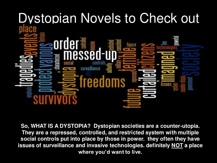dystopian novel compare Comparing contemporary dystopian novels with canonical classics in the classroom elizabeth moser  -students will be able to compare and contrast character traits.