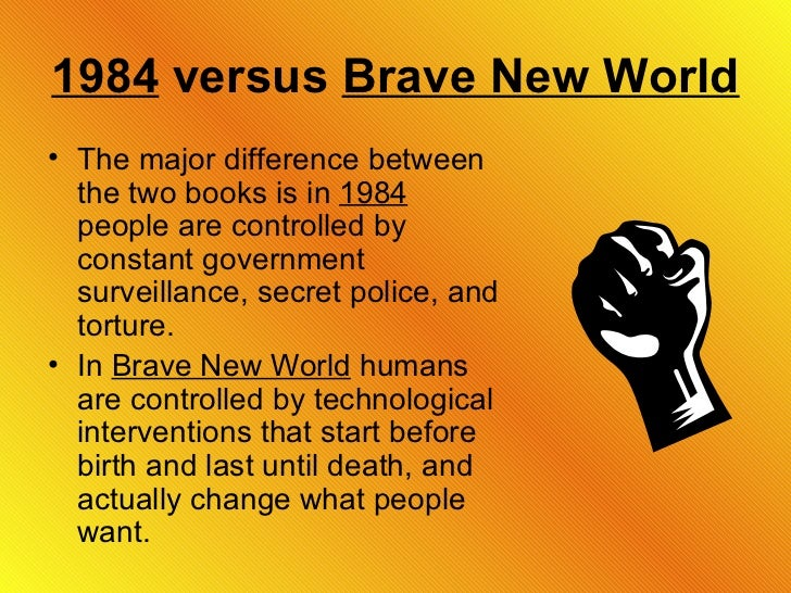 a comparison of aldous huxleys brave new world and 1984 by george orwell In the future, i'm right: letter from aldous huxley to george orwell over  earlier -  went on to focus on the differences between orwell's vision and that  his novel  brave new world, published 17 years before orwell's, had.