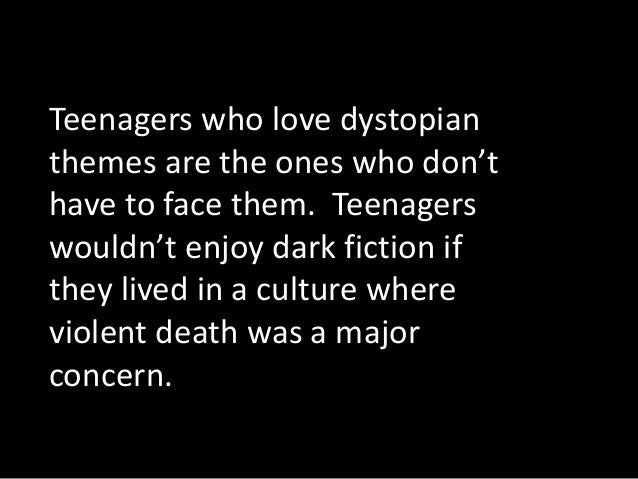 13 Agers Who Love Dystopian