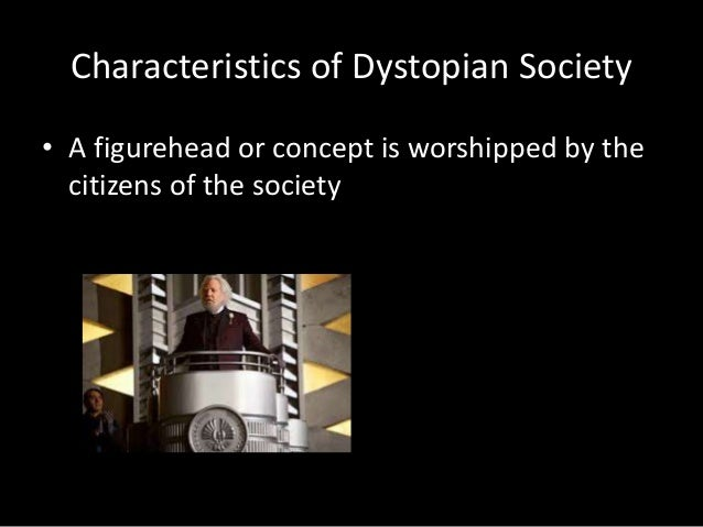 dystopian society Get an answer for 'what is a dystopian society, as found in the hunger games' and find homework help for other the hunger games questions at enotes.