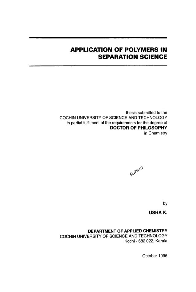 APPLICATION OF POLYMERS IN SEPARATION SCIENCE  thesis submitted to the COCHIN UNIVERSITY OF SCIENCE AND TECHNOLOGY in part...