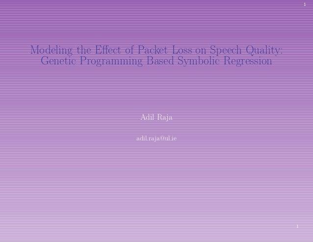 Modeling The Effect Of Packet Loss On Speech Quality Genetic Program