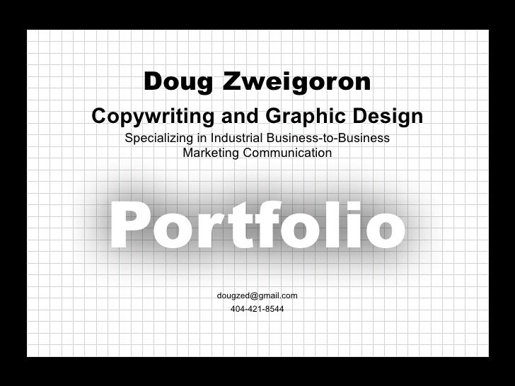 Doug Zweigoron Copywriting and Graphic Design    Specializing in Industrial Business-to-Business               Marketing C...