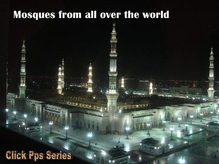 Mosques from all over the world Click Pps Series
