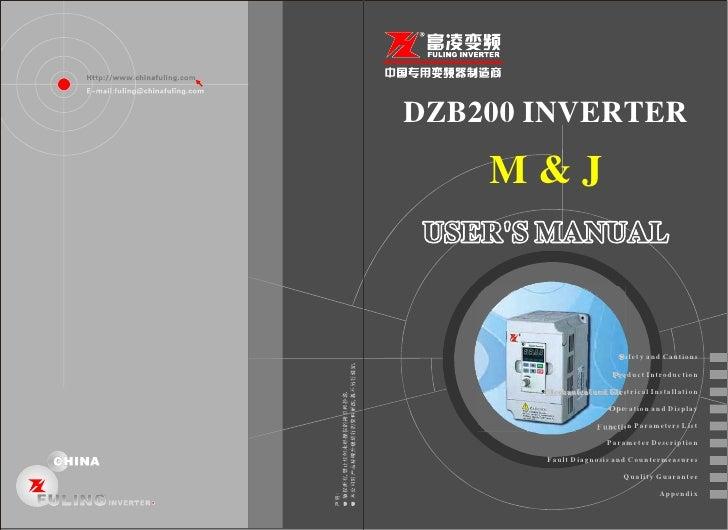 DZB200 INVERTER      M&J                                    S af et y a nd Cau tio ns                               P r o ...