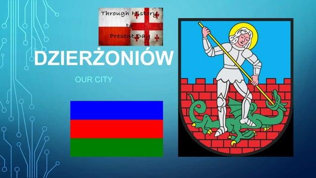 DZIERŻONIÓW OUR CITY