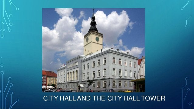 CITY HALL AND THE CITY HALL TOWER