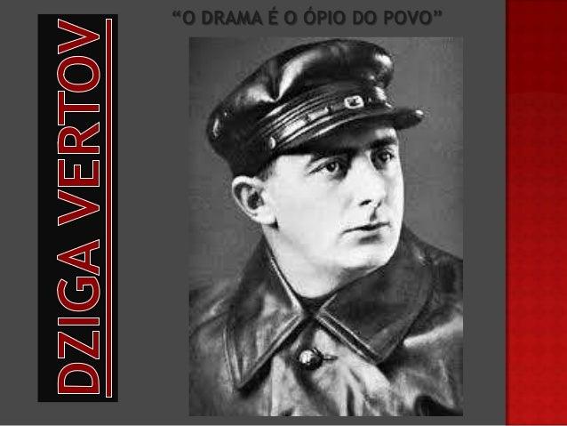 """""""O DRAMA É O ÓPIO DO POVO"""""""