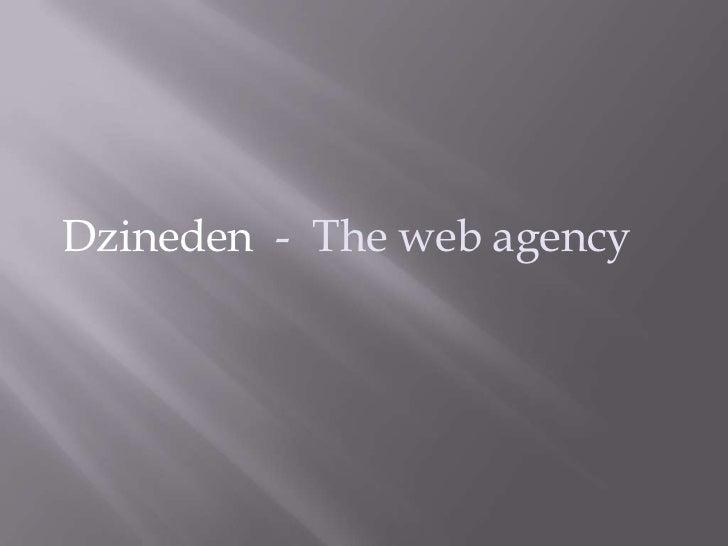 Dzineden - The web agency
