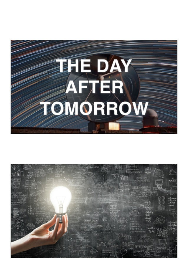 IT in The Day After Tomorrow (presented by Peter Hinssen at #TheFutureofIT)