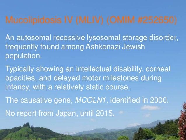 Mucolipidosis type4 case report Slide 2