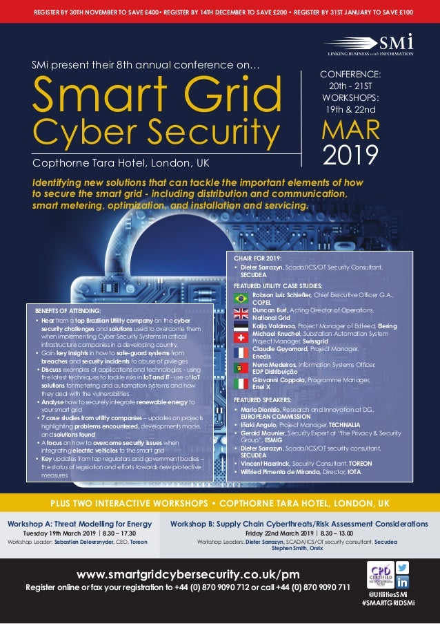 www.smartgridcybersecurity.co.uk/pm Register online or fax your registration to +44 (0) 870 9090 712 or call +44 (0) 870 9...