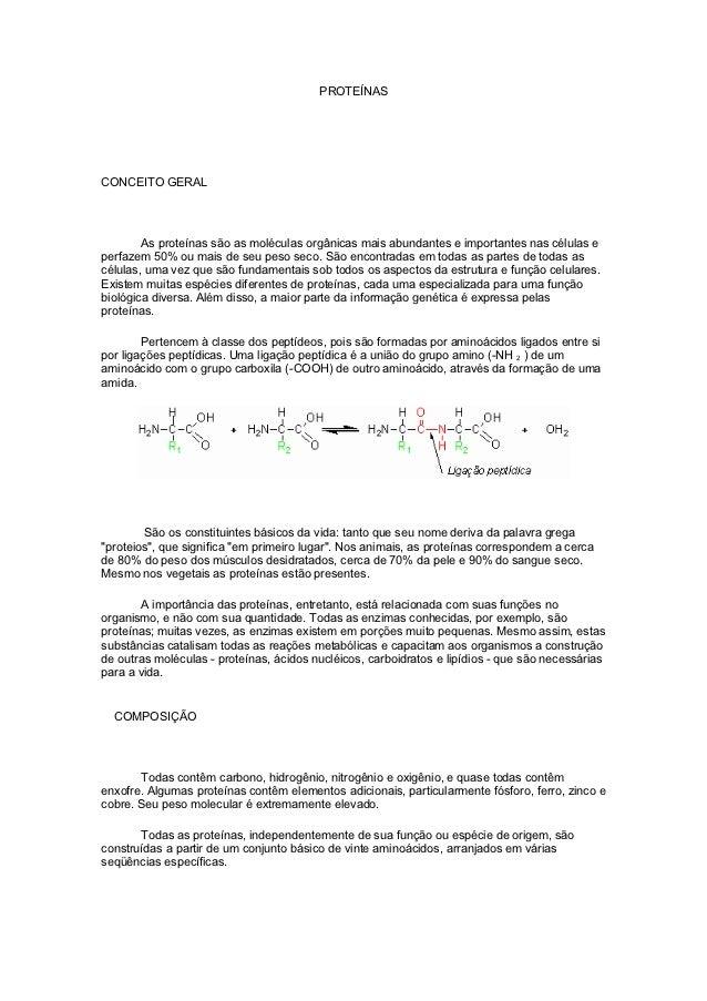 PROTEÍNASCONCEITO GERAL        As proteínas são as moléculas orgânicas mais abundantes e importantes nas células eperfazem...