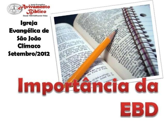 Igreja Evangélica de São João Clímaco Setembro/2012