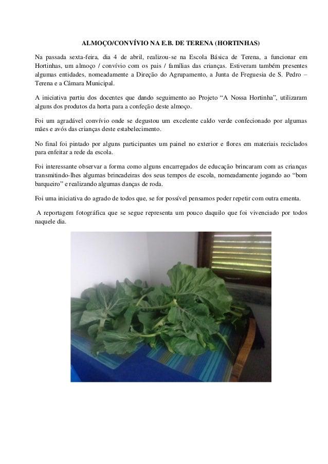 ALMOÇO/CONVÍVIO NA E.B. DE TERENA (HORTINHAS) Na passada sexta-feira, dia 4 de abril, realizou-se na Escola Básica de Tere...