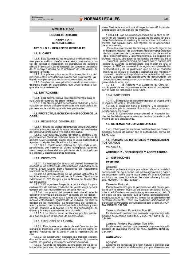 El Peruano Martes 23 de mayo de 2006  NORMAS LEGALES  241  NORMA E.060 CONCRETO ARMADO CAPÍTULO 1 GENERALIDADES ARTÍCULO 1...