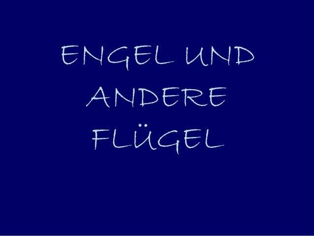 ENGEL UND  ANDERE  FLÜGEL