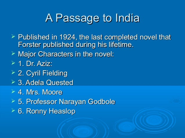 significance of godbole in passage to A passage to india | indian neither meaning much unfolded as mrs moore's holy polar opposite --- prof godbole --- is asked about what happened in.