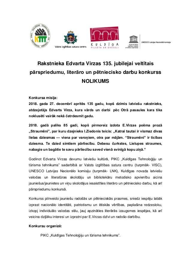 Rakstnieka Edvarta Virzas 135. jubilejai veltītais pārspriedumu, literāro un pētniecisko darbu konkurss NOLIKUMS Konkursa ...
