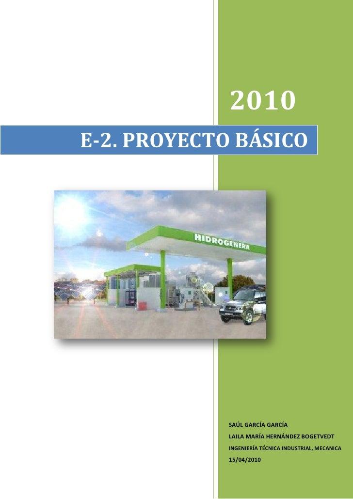 2010 E-2. PROYECTO BÁSICO                  SAÚL GARCÍA GARCÍA              LAILA MARÍA HERNÁNDEZ BOGETVEDT              IN...