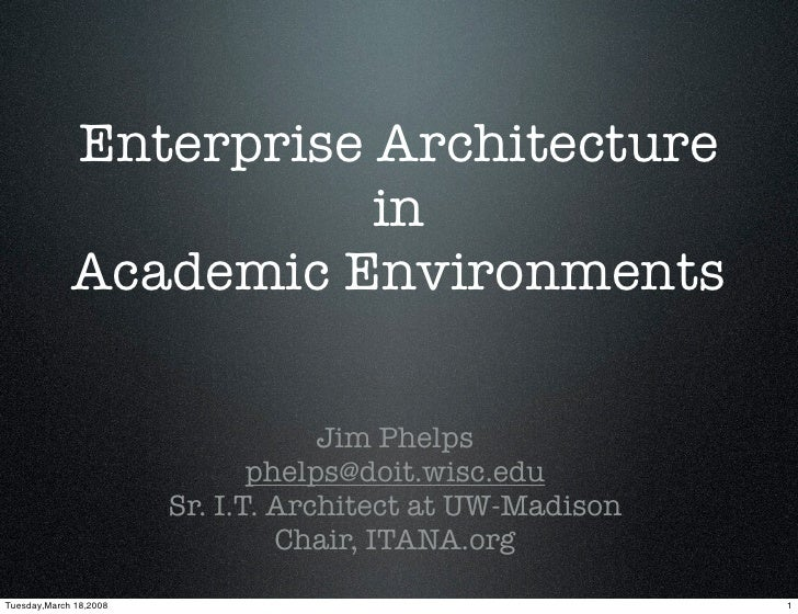 Enterprise Architecture                         in              Academic Environments                                     ...