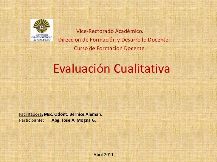 Vice-Rectorado Académico.<br /><ul><li>Dirección de Formación y Desarrollo Docente.</li></ul>Curso de Formación Docente.<b...